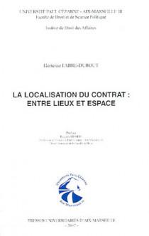 La localisation du contrat : entre lieux et espace
