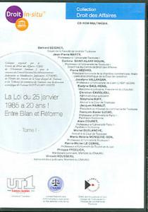 La loi du 25 janvier 1985 a 20 ans ! Entre bilan et réforme, tomes 1 et 2 (2 coffrets de 1 CD-Rom)