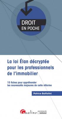 La loi ELAN décryptée pour les professionnels de l'immobilier [EBOOK]