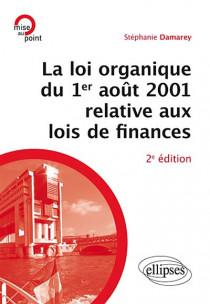 La loi organique du 1er août 2001 relative aux lois de finances