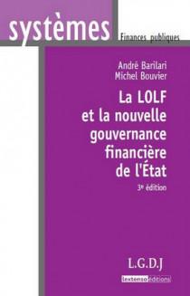 La LOLF et la nouvelle gouvernance financière de l'Etat