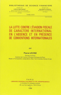 La lutte contre l'évasion fiscale de caractère international en l'absence de conventions internationales