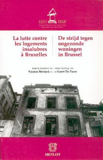 La lutte contre les logements insalubres à Bruxelles