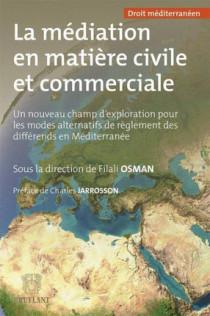 La médiation en matière civile et commerciale