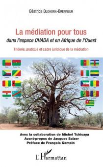 La médiation pour tous dans l'espace OHADA et en Afrique de l'Ouest
