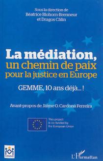 La médiation, un chemin de paix pour la justice en Europe