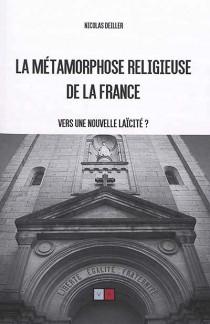 La métamorphose religieuse de la France