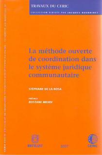 La méthode ouverte de coordination dans le système juridique communautaire