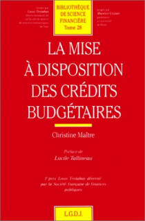 La mise à disposition des crédits budgétaires