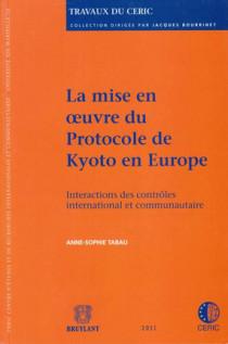 La mise en oeuvre du protocole de Kyoto en Europe