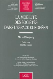 La mobilité des sociétés dans l'espace européen