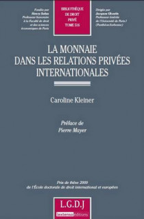 La monnaie dans les relations privées internationales