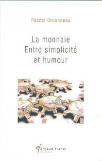 La monnaie : entre simplicité et humour