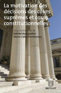 La motivation des décisions des cours suprêmes et cours constitutionnelles