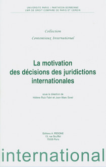La motivation des décisions des juridictions internationales