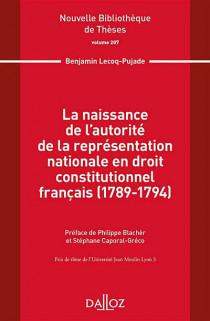 La naissance de l'autorité de la représentation nationale en droit constitutionnel français (1789-1794)
