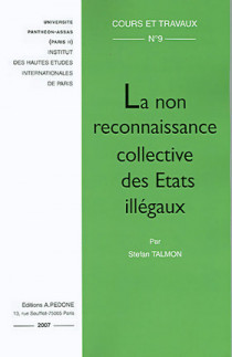 La non reconnaissance collective des Etats illégaux