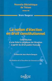 La notion d'élection en droit constitutionnel