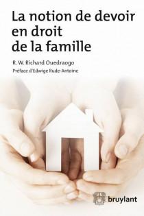 La notion de devoir en droit de la famille