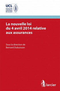 La nouvelle loi du 4 avril 2014 relative aux assurances