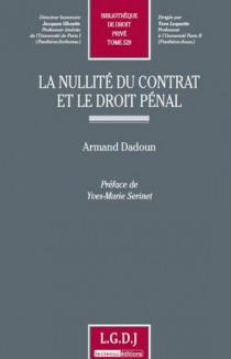 La nullité du contrat et le droit pénal