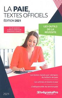 La paie, textes officiels - Édition 2021