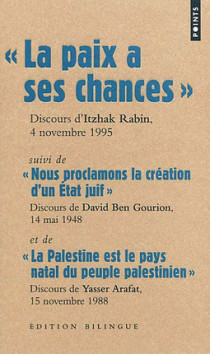 La paix a ses chances, Discours d'Itzhak Rabin, 4 novembre 1995 - Edition bilingue