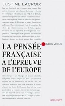 La pensée française à l'épreuve de l'Europe