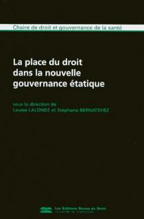 La place du droit dans la nouvelle gouvernance étatique