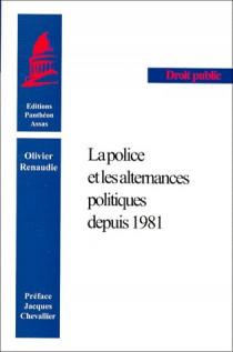 La police et les alternances politiques depuis 1981