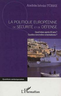 La politique européenne de sécurité et de défense