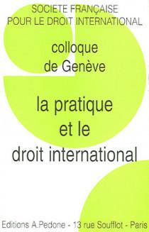 La pratique et le droit international