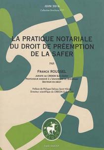 La pratique notariale du droit de préemption de la SAFER, juin 2016