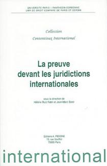 La preuve devant les juridictions internationales