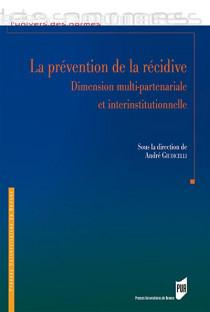La prévention de la récidive dans sa dimension multipartenariale