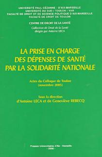 La prise en charge des dépenses de santé par la solidarité nationale