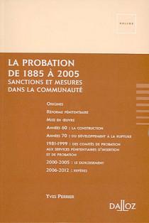 La probation de 1885 à 2005
