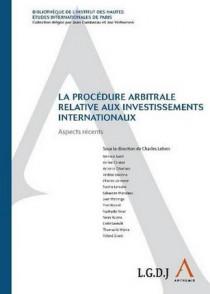 La procédure arbitrale relative aux investissements internationaux