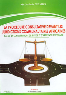 La procédure consultative devant les juridictions communautaires africaines