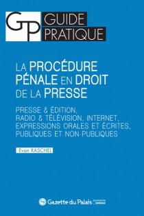 La procédure pénale en droit de la presse [EBOOK]