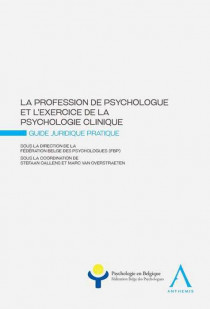 La profession de psychologue et l'exercice de la psychologie clinique