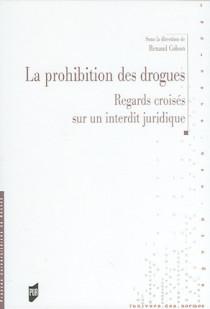 La prohibition des drogues