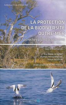 La protection de la biodiversité outre-mer