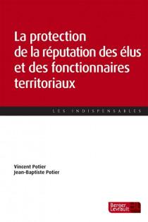 La protection de la réputation des élus et des fonctionnaires territoriaux