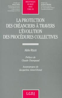 La protection des créanciers à travers l'évolution des procédures collectives