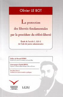 La protection des libertés fondamentales par la procédure du référé-liberté