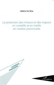 La protection des mineurs et des majeurs en curatelle et en tutelle en matière personnelle