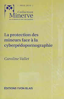 La protection des mineurs face à la cyberpédopornographie