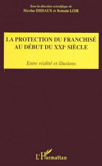 La protection du franchisé au début du XXIe siècle