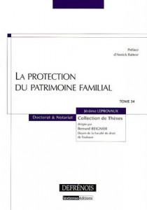 La protection du patrimoine familial